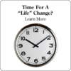Time for a life change?